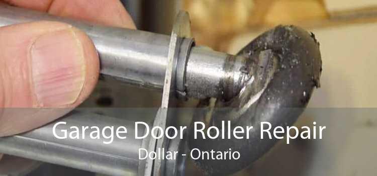 Garage Door Roller Repair Dollar - Ontario