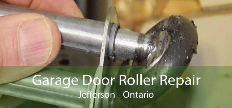Garage Door Roller Repair Jefferson - Ontario