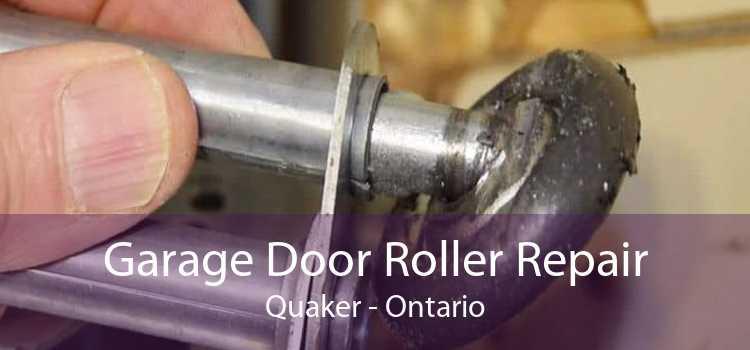 Garage Door Roller Repair Quaker - Ontario