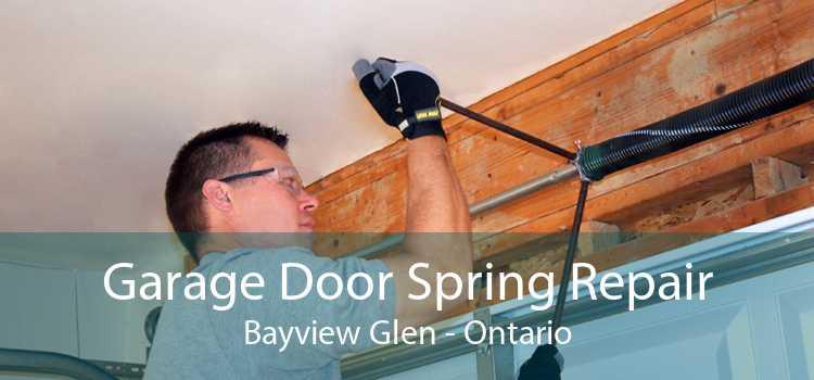 Garage Door Spring Repair Bayview Glen - Ontario