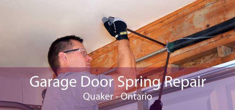 Garage Door Spring Repair Quaker - Ontario