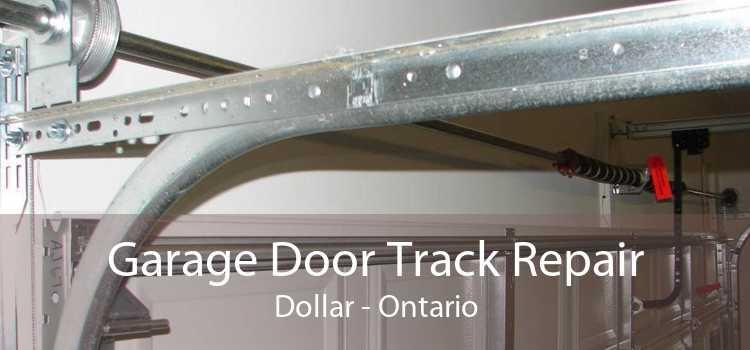 Garage Door Track Repair Dollar - Ontario