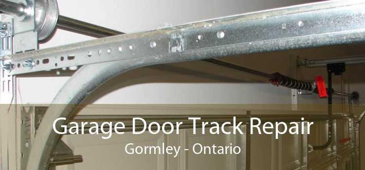 Garage Door Track Repair Gormley - Ontario