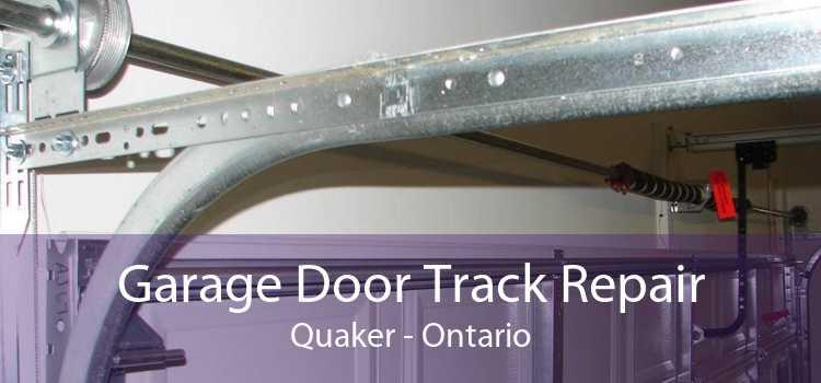 Garage Door Track Repair Quaker - Ontario