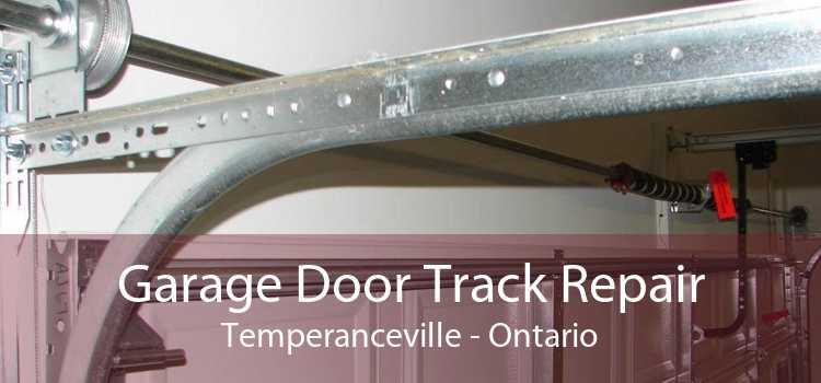 Garage Door Track Repair Temperanceville - Ontario