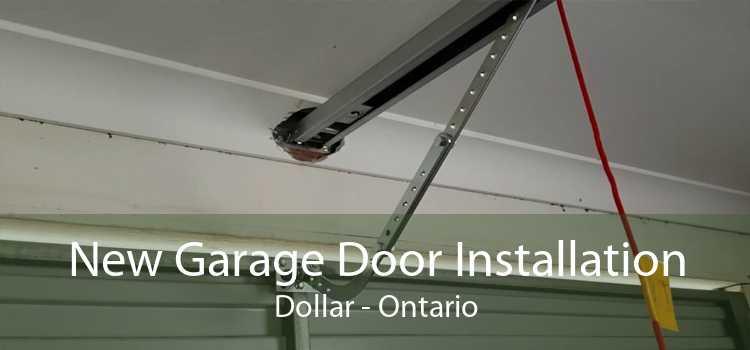New Garage Door Installation Dollar - Ontario
