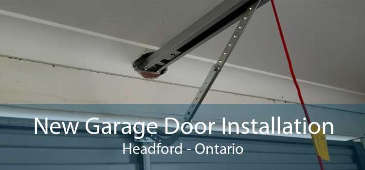 New Garage Door Installation Headford - Ontario