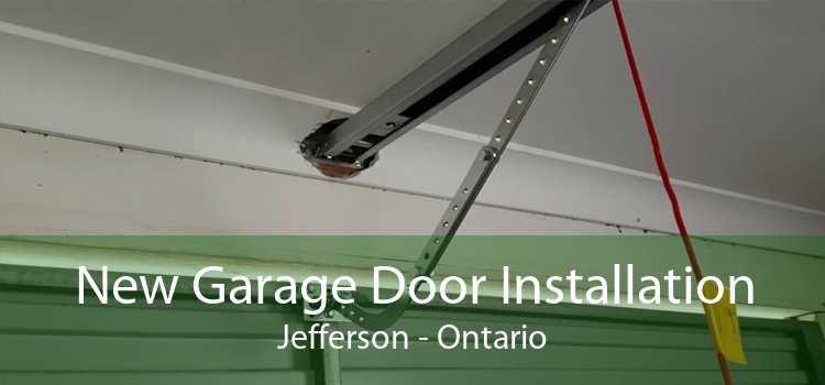 New Garage Door Installation Jefferson - Ontario