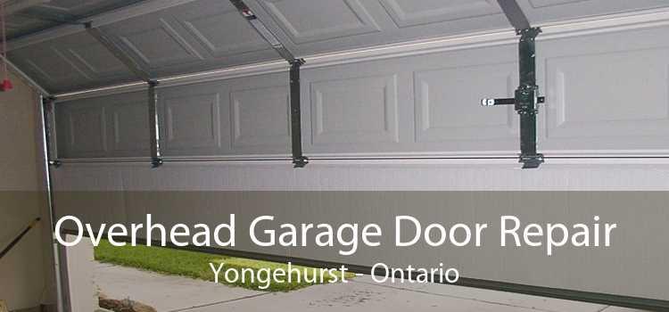 Overhead Garage Door Repair Yongehurst - Ontario