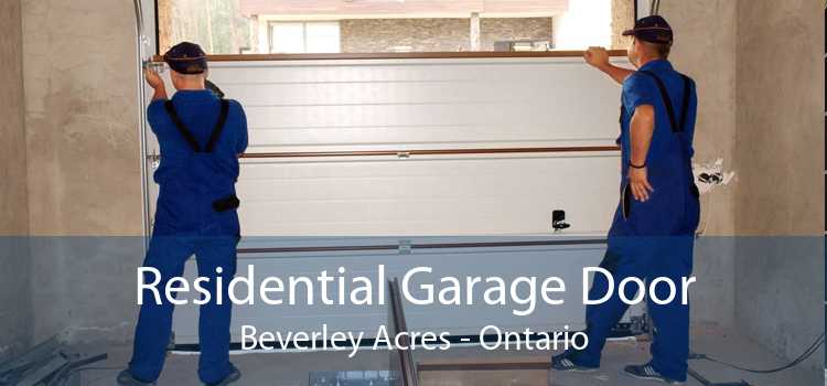 Residential Garage Door Beverley Acres - Ontario