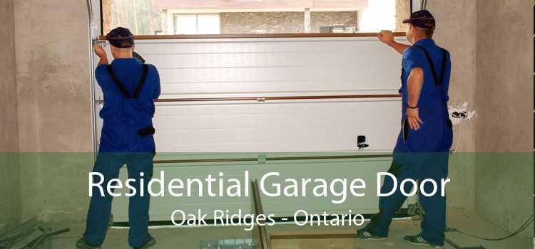 Residential Garage Door Oak Ridges - Ontario