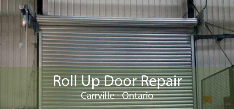 Roll Up Door Repair Carrville - Ontario