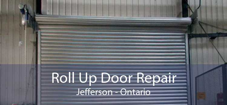 Roll Up Door Repair Jefferson - Ontario