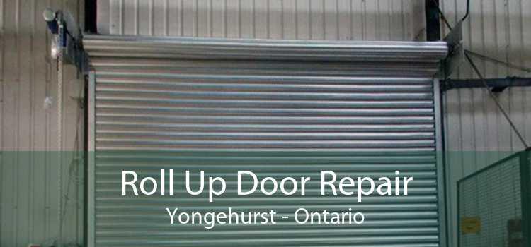 Roll Up Door Repair Yongehurst - Ontario