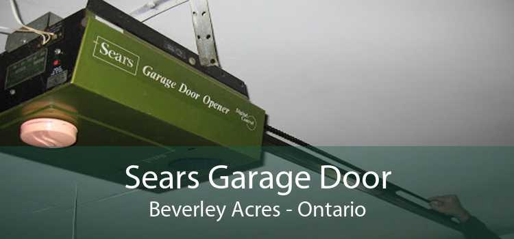 Sears Garage Door Beverley Acres - Ontario
