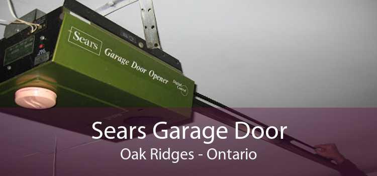 Sears Garage Door Oak Ridges - Ontario