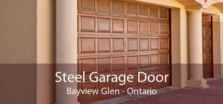 Steel Garage Door Bayview Glen - Ontario