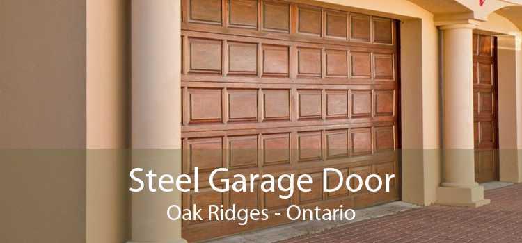 Steel Garage Door Oak Ridges - Ontario